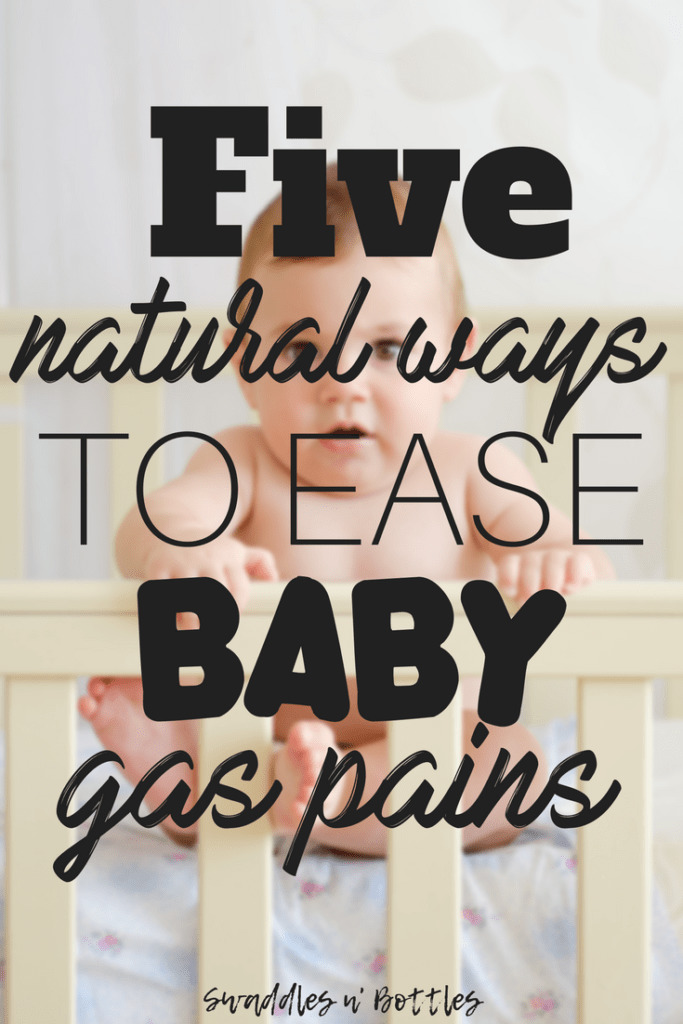 Five ways to fight baby gas pains naturally