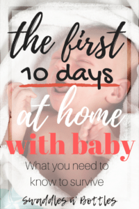 Surviving the First 10 Days at Home With Baby