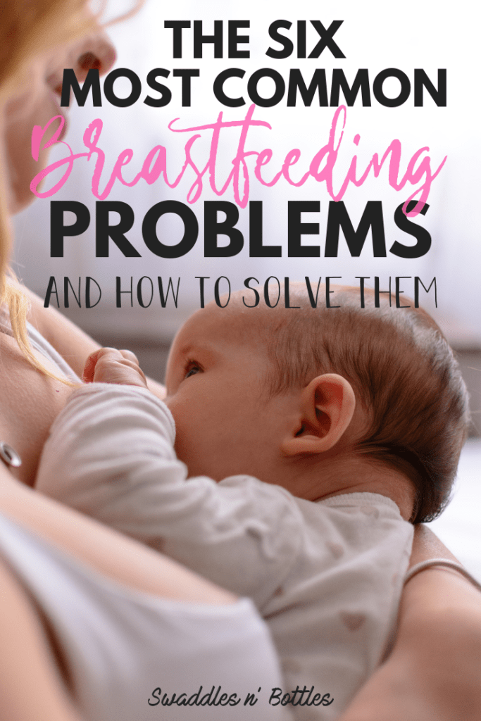 Solutions To The Most Common Breastfeeding Problems