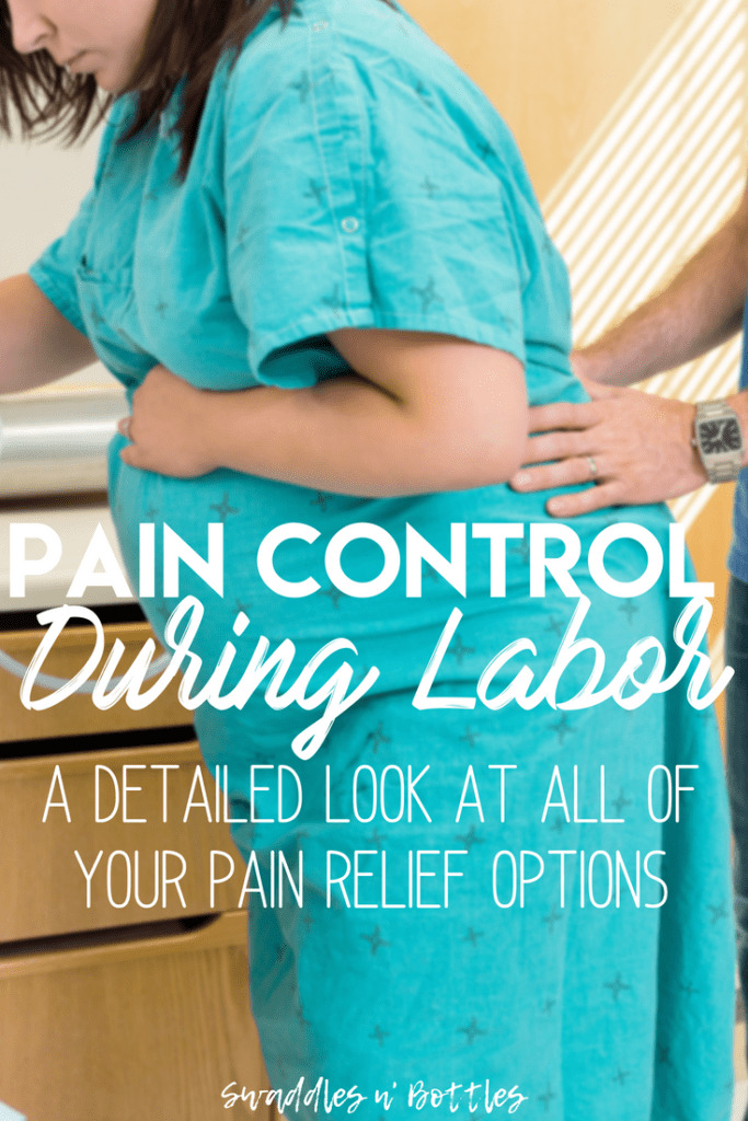 Pain control during labor- what your options are, including natural pain relief techniques