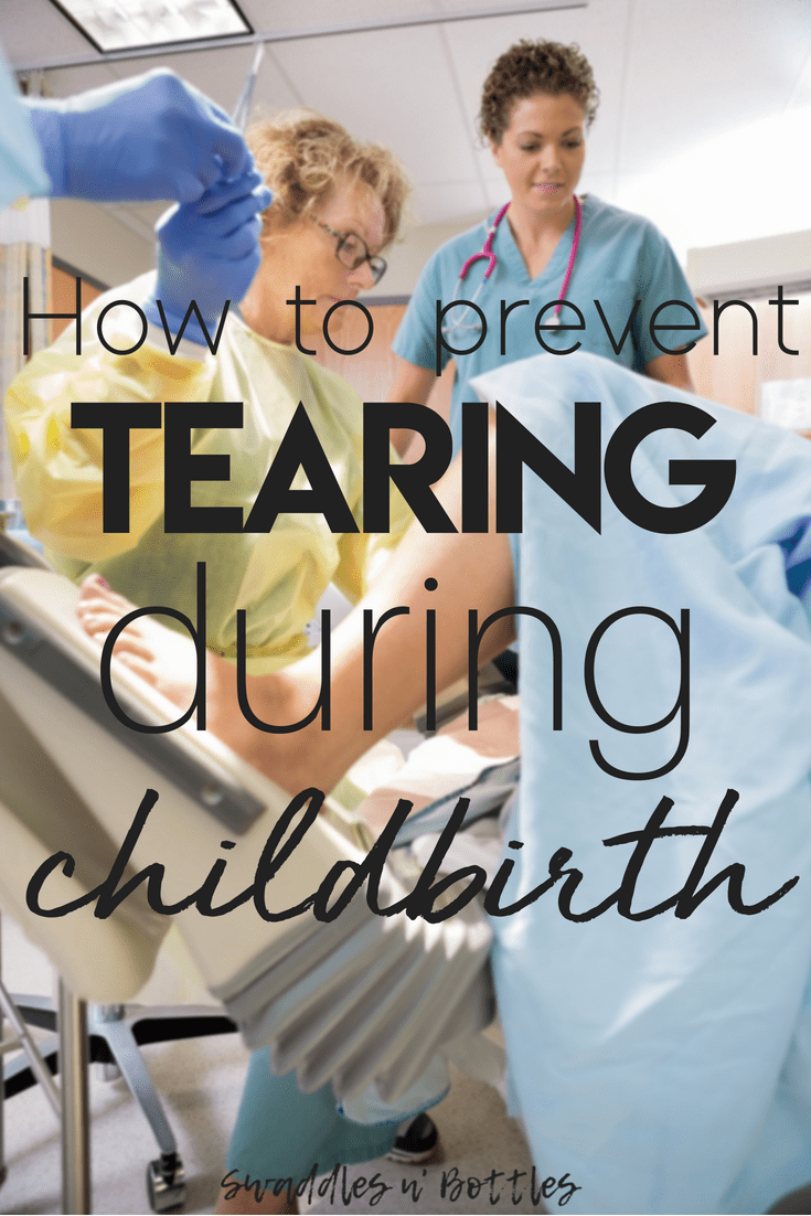 How to Prevent Tearing During Childbirth - Swaddles n' Bottles