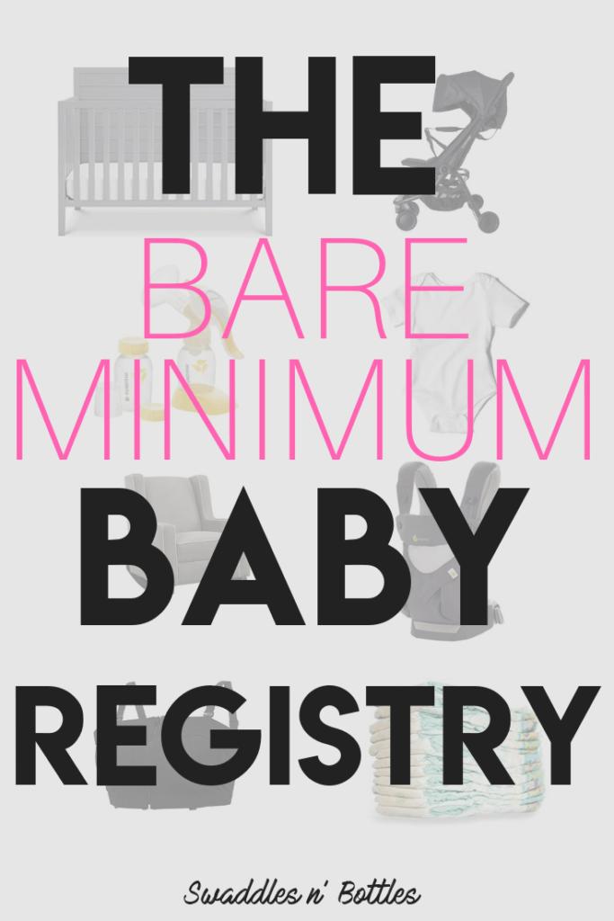 The Bare Minimum Baby Registry