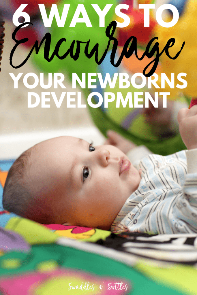 How To Encourage Development in Your 0-3 Month Old Newborn