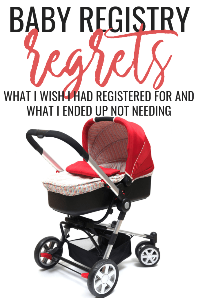 Baby Registry Regrets-what I wish I had and what I ended up not needing
