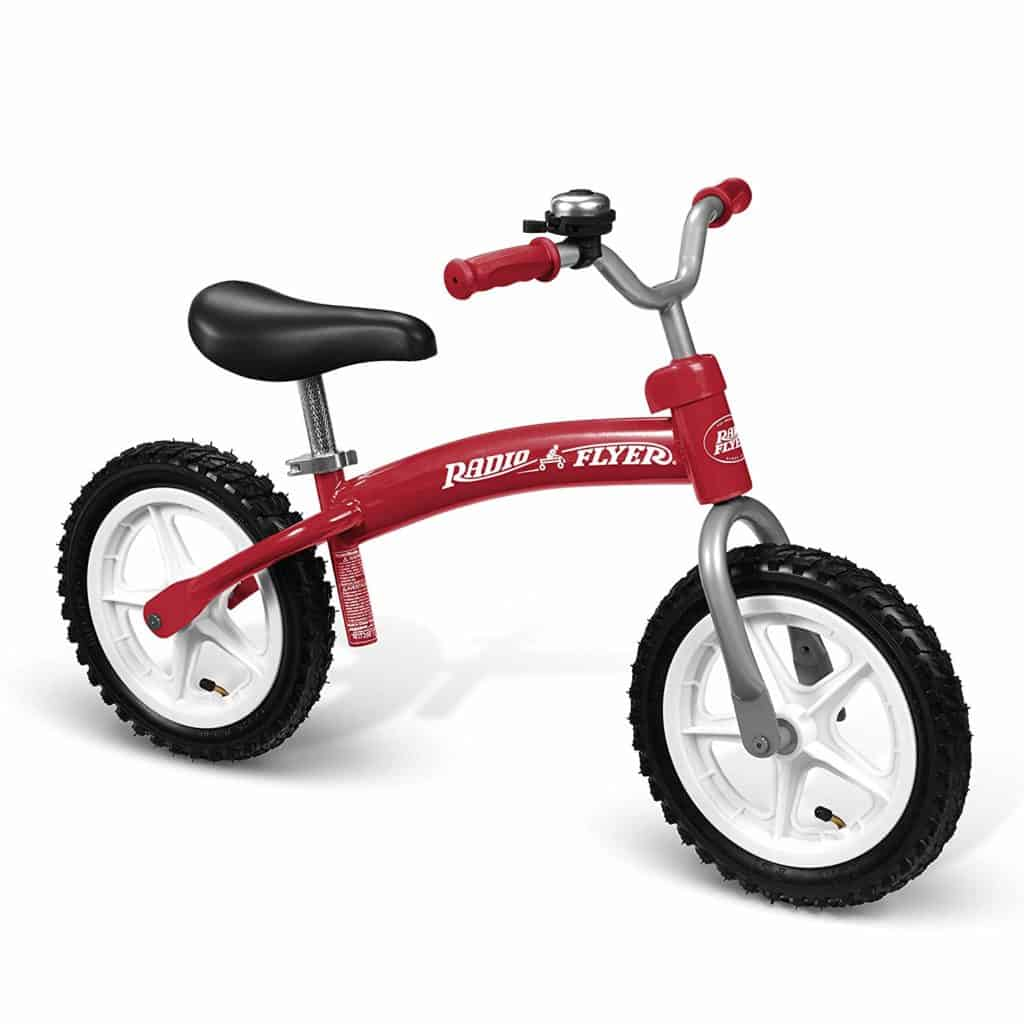 Radio Flyer Balance Bike. This is a great way to introduce the concept of balancing and steering the bike without having to also maneuver the pedals.
