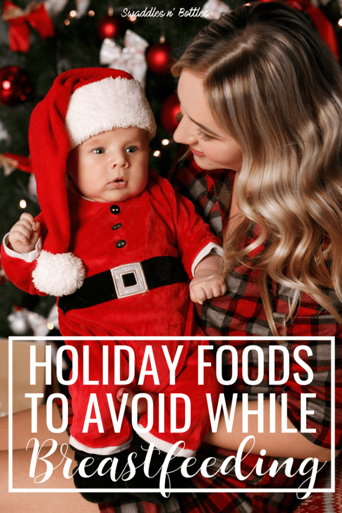 Holiday Foods to Avoid While Breastfeeding