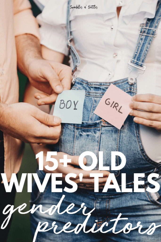 Old Wives' Tales to help predict your baby's gender!