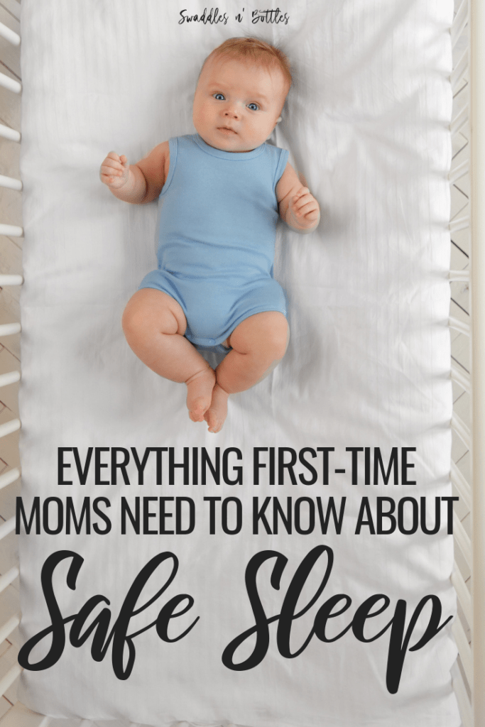 Safe Sleep 101. Everything new moms need to know about preventing SIDS