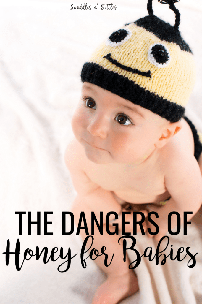 Honey and Baby: Why It Isn't Safe