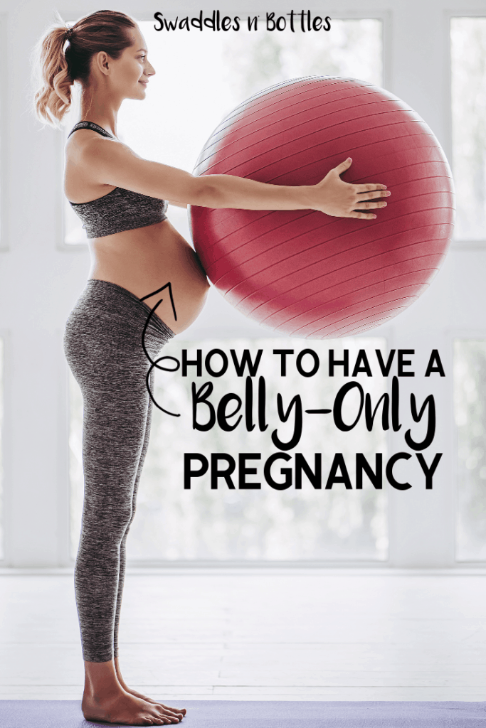 How to Stay Fit and Have a Belly-Only Pregnancy