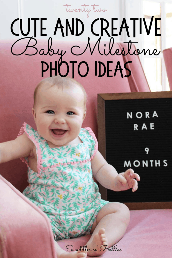 22 Super Cute Baby Milestone Photo Ideas