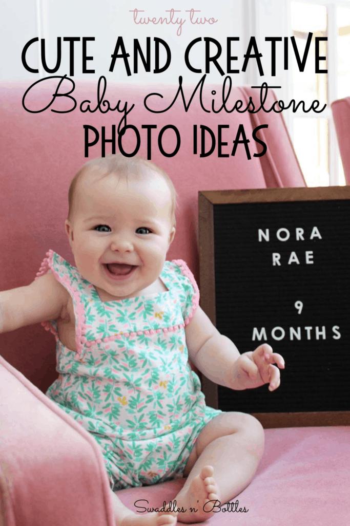 22 Super Cute Baby Milestone Photo Ideas
