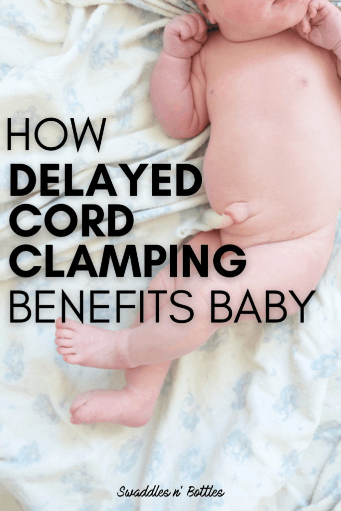 Delayed Cord Clamping: How it Benefits Baby