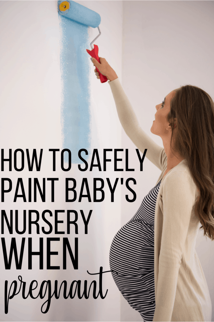 How to Safely Paint Baby's Nursery While Pregnant