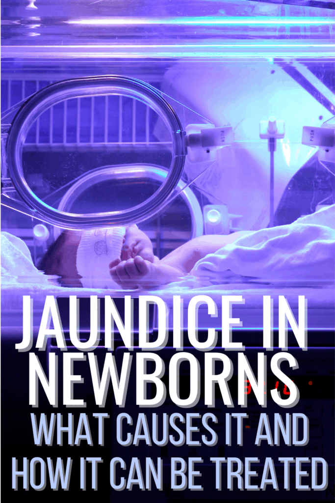 Jaundice In Newborns: Why it Happens and How it is Treated