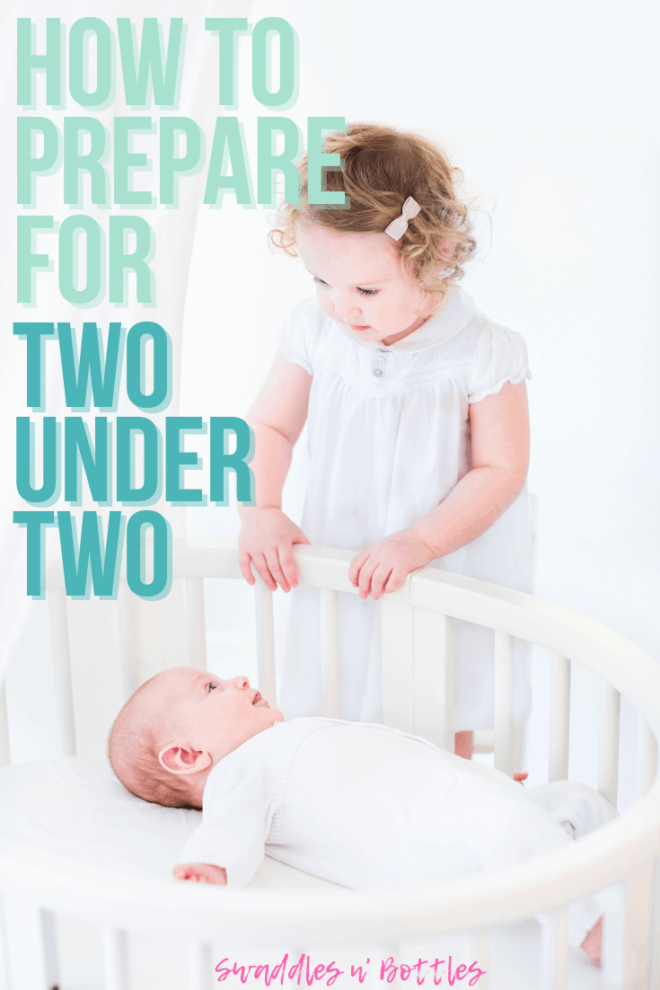 How to Prepare for 2 Under 2- Tips and Products to Make Life with Baby and Toddler Easy!